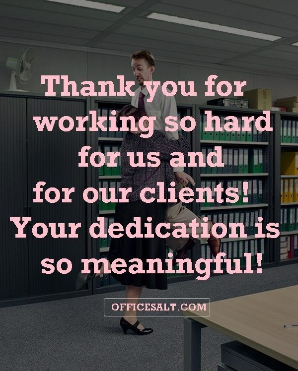 Friendly Appreciation Quotes for Good Work35 - Office Salt