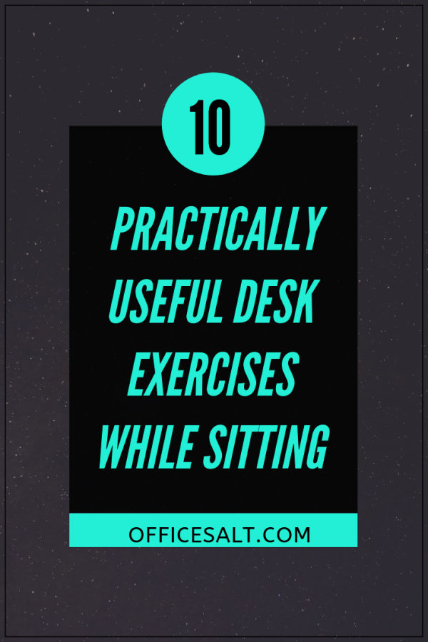 10-Practically-Useful-Desk-Exercises-While-Sitting